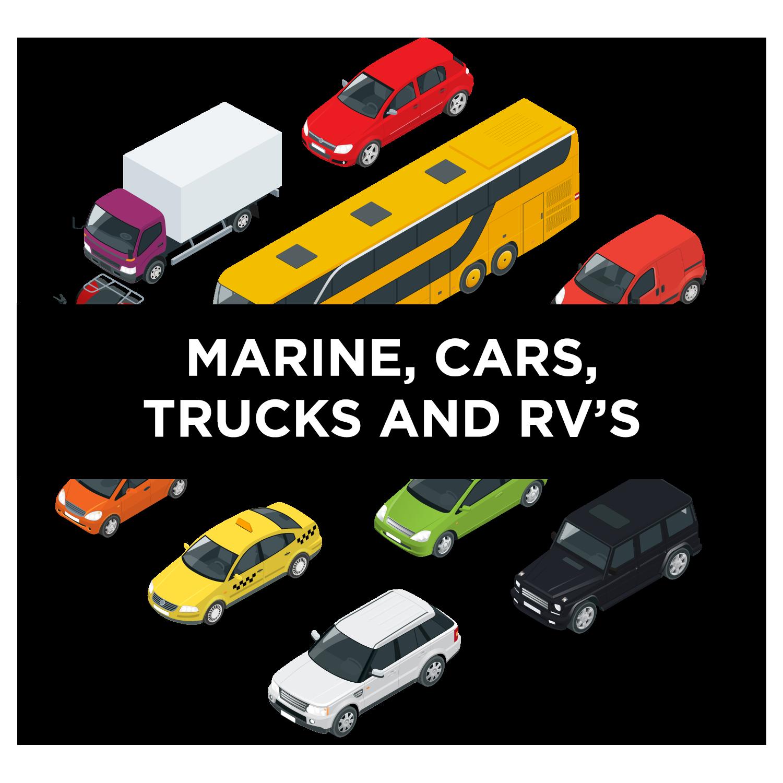 Marine, Cars, Trucks & RV's