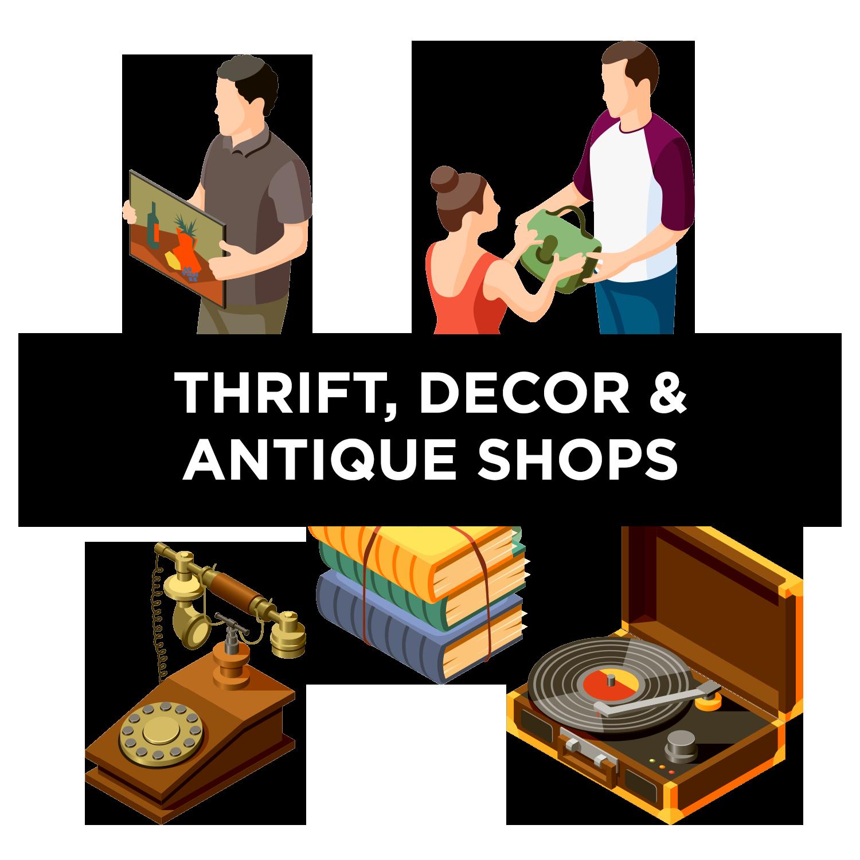 Thrift, Decor & Antique Shops